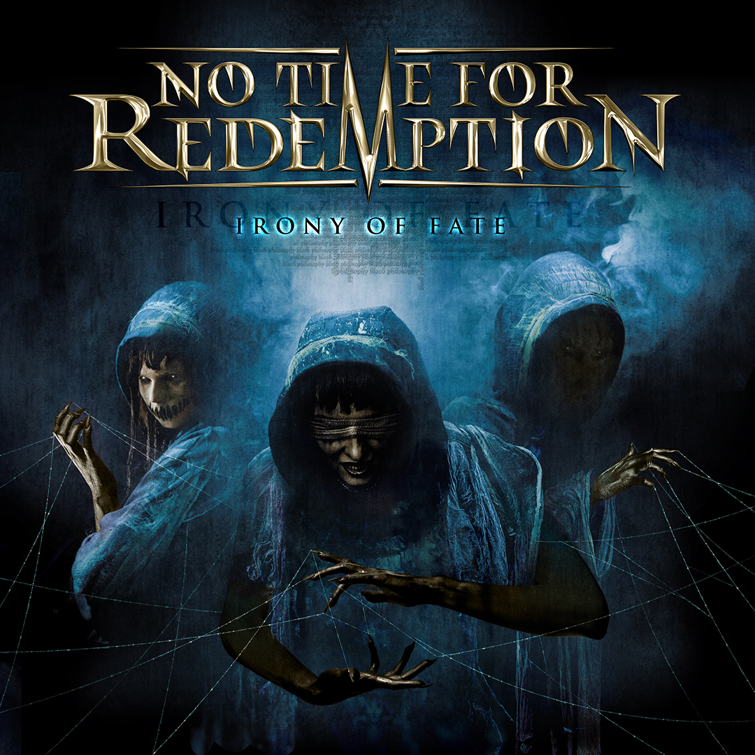 "No Time For Redemption ""Irony of Fate"""
